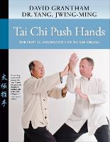 Tai Chi Push Hands: The Martial...