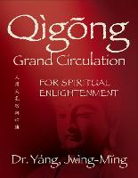 Qigong Grand Circulation For ...