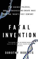 Fatal Invention: How Science,...
