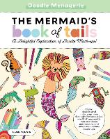 Create & Color: The Mermaid's Book of...