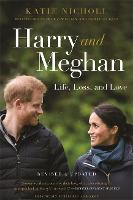 Harry and Meghan (Revised): Life,...