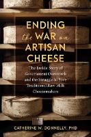 Ending the War on Artisan Cheese: The...