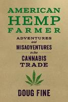 American Hemp Farmer: Adventures and...