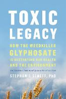 Toxic Legacy: How the Weedkiller...