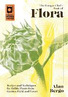 The Forager Chef's Book of Flora:...