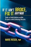 If It Ain't Broke, Fix It Anyway:...