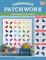 Turnabout Patchwork: Simple Quilts...