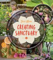 Creating Sanctuary: Sacred Garden...