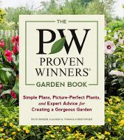 The Proven Winners Garden Book: ...