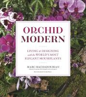 Orchid Modern: Living and Designing...