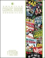 American Comic Book Chronicles: The...