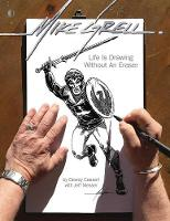Mike Grell: Life Is Drawing Without ...