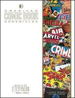 American Comic Book Chronicles:...