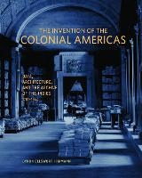 The Invention of the Colonial ...