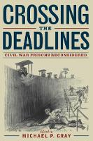 Crossing the Deadlines: Civil War...