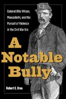 A Notable Bully: Colonel Billy ...