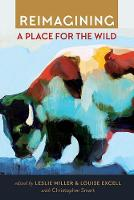 Reimagining a Place for the Wild