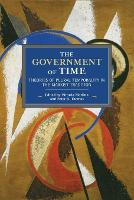 The Government Of Time: Theories of...