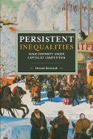 Persistent Inequalities: Wage...