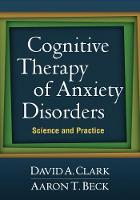 Cognitive Therapy of Anxiety...