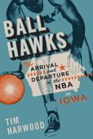 Ball Hawks: The Arrival and Departure...