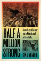 Half a Million Strong: Crowds and...