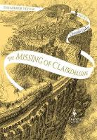 The Missing of Clairdelune: Book Two...