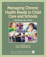 Managing Chronic Health Needs in ...