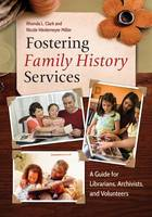 Fostering Family History Services: A...
