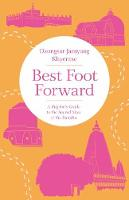 Best Foot Forward: A Pilgrim's Guide...