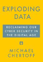 Exploding Data: Reclaiming Our Cyber...