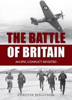 The Battle of Britain: An Epic...