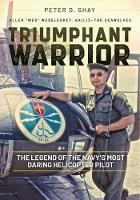 Triumphant Warrior: The Legend of the...