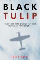 Black Tulip: The Life and Legacy of...