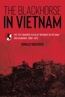 The Blackhorse in Vietnam: The 11th...