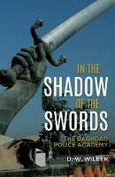 In the Shadow of the Swords: The...