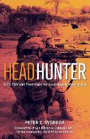 Headhunter: 5-73 Cav and Their Fight...