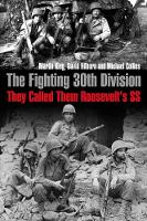 The Fighting 30th Division: They...