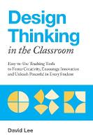Design Thinking in the Classroom:...