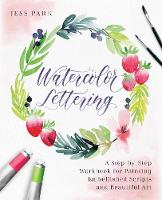 Watercolor Lettering: A Step-by-Step...