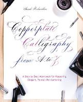 Copperplate Calligraphy from A to Z: ...