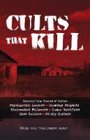 Cults that Kill: Shocking True ...