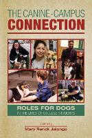 The Canine-Campus Connection: Roles...