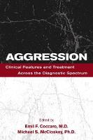 Aggression: Clinical Features and...