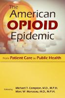 The American Opioid Epidemic: From...