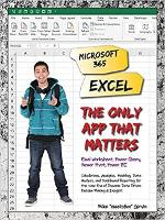Microsoft 365 Excel: The Only App ...
