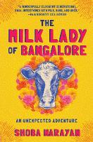 The Milk Lady of Bangalore: An...