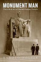 Monument Man: The Life and Art of...
