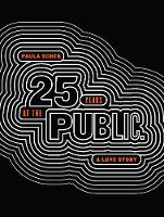 Paula Scher: Twenty-Five Years at the...