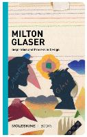 Milton Glaser: Inspiration and ...